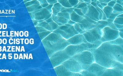Od zelenog do kristalno čistog bazena za 5 dana
